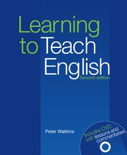 Learning to Teach English + DVD, Watkins Peter