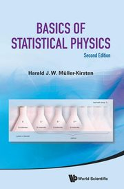 BASICS OF STATISTICAL PHYSICS (SECOND EDITION), MULLER-KIRSTEN HARALD J W