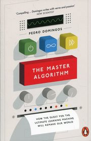The Master Algorithm, Domingos Pedro