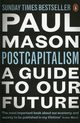 PostCapitalism, Mason Paul