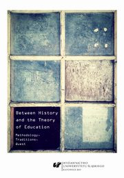 Between History and the Theory of Education - 08 The barriers in the search for teacher authority,