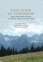 Education of Tomorrow. Since education in family to system aspects of education - Ewa Kochanowska: Selected problems in verification of the effects of education of candidates for teachers in terms of social competence,