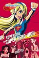 Supergirl w Super Hero High, Lisa Yee